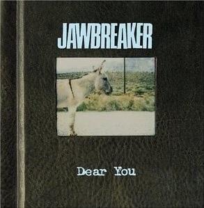 Jawbreaker, 'Dear You'