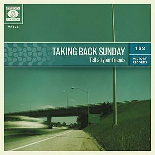 Taking Back Sunday, 'Tell All Your Friends'