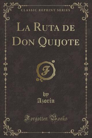 «La ruta de Don Quijote»