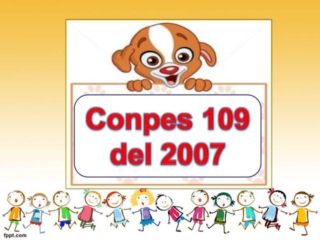 Aprobación del CONPES 109 de 2007