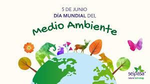 El día mundial del ambiente 5 de Junio