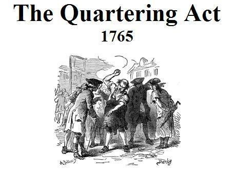 The Quartering Act is passed