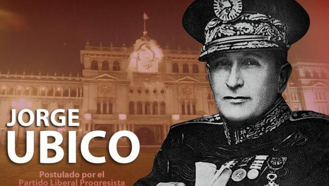 DICTADURA DE JORGE UBICO