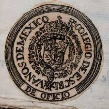 Se erige el Real Colegio de Escribanos de México.
