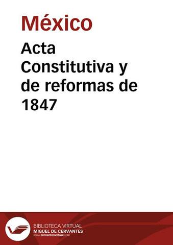El Acta Constitutiva y de Reformas de 1847