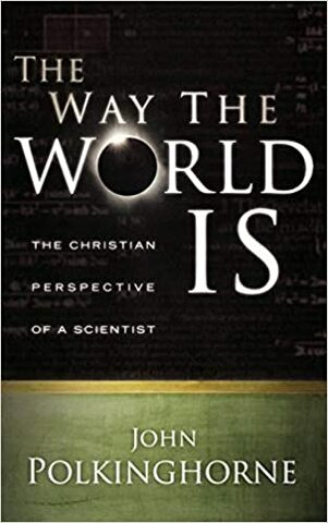 """""""The Way the World Is"""""""
