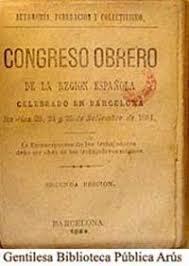 Celebración del Congreso Obrero de Barcelona