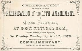 Ratification of the 15th Amendment to the Constitution