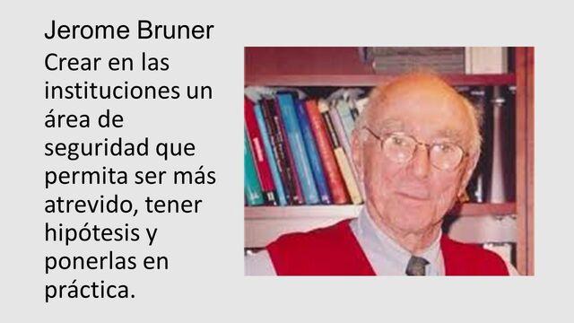 GEROME BRUNNER (1915-2016)