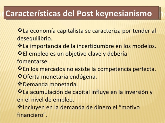 Los post  Keynesianos