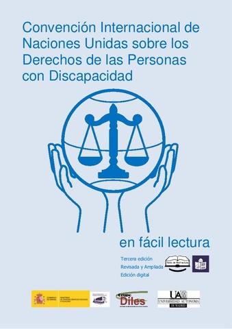 Convención Internacional sobre los Derechos de las Personas con Discapacidad y Carta de los derechos fundamentales de la Unión Europea.