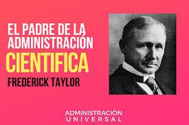 La teoría científica (Estados Unidos, 1903 Frederick Wilson Taylor)