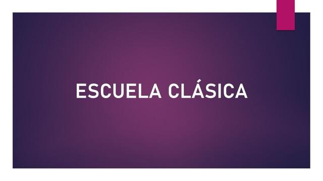 Escuela Clásica