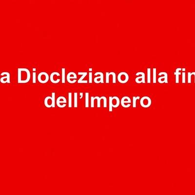 Da Diocleziano alla fine dell'Impero Romano d'Occidente timeline