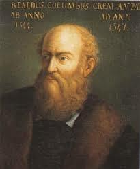 Realdo Colombo ( 1516 - 1559)