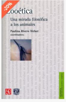PAULINA RIVERO WEBER: Bioética y Zoética