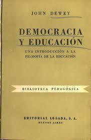 John Dewey: Obra Democracia y educacion