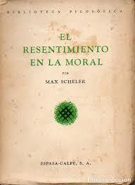Max Scheller: Obra El resentimiento a la moral