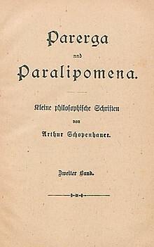 SCHOPENHAUER: Parerga y Paralipómena. Escritos filosóficos menores.