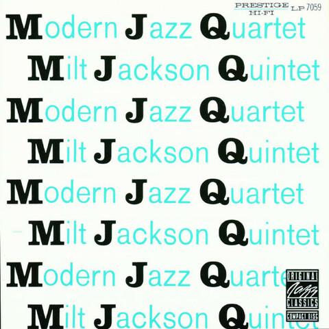 Modern Jazz Quartet, Milt Jackson Quintet (lanzamiento) - G: 1952