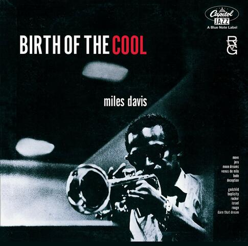 The Birth of Cool (lanzamiento) - G: 1949