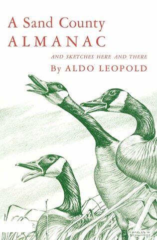 """Aldo Leopold Publishes """"A Sand County Almanac"""""""