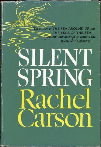 "Rachel Carson Publishes ""Silent Spring"""