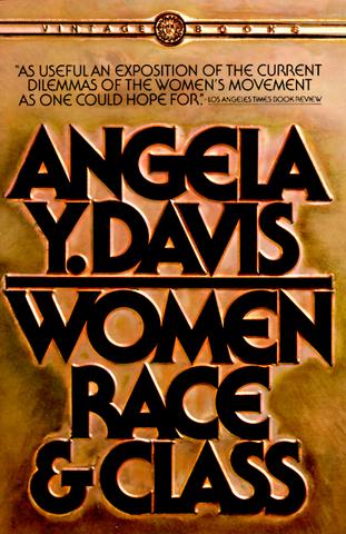 Angela Davis publishes WOMEN, RACE & CLASS