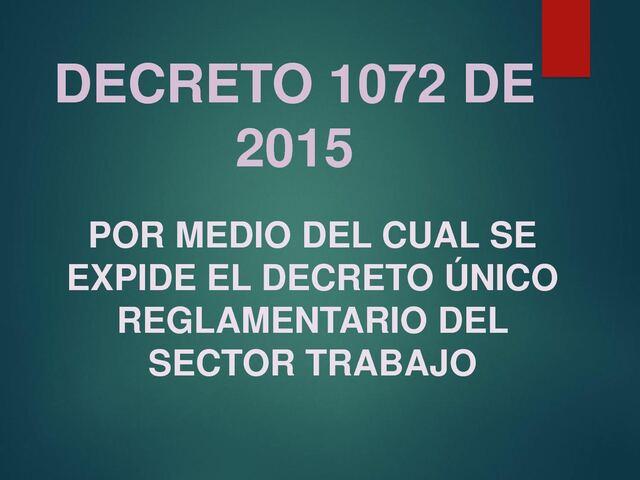 DECRETO NÚMERO 1072 de 2015