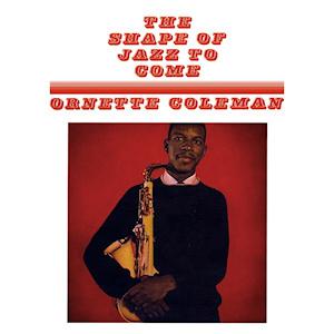 The shape of jazz to come (grabación y lanzamiento)