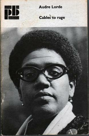 Audre Lorde's CABLES TO RAGE published