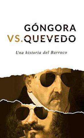Inicia la enemistad con Quevedo.