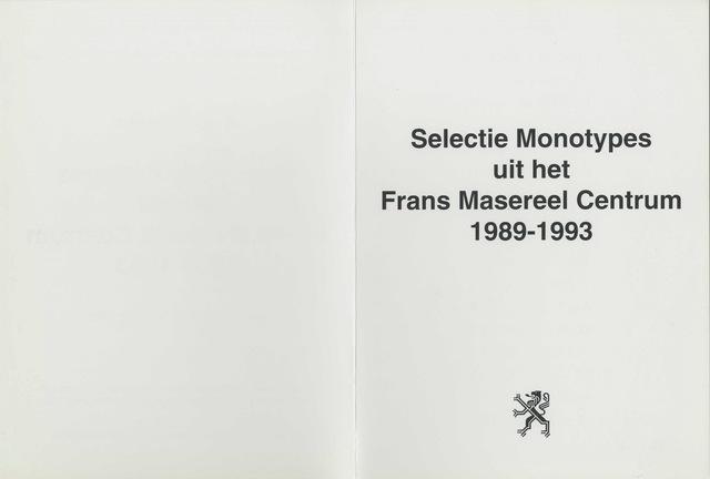 Selectie monotypes uit het Frans Masereel Centrum 1989-1993