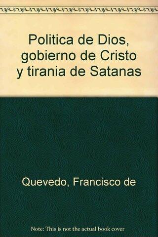 Publicación: Política De Dios, Gobierno De Cristo y Tiranía de Satanás