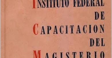 Se crea el Instituto de Capacitación del Magisterio.