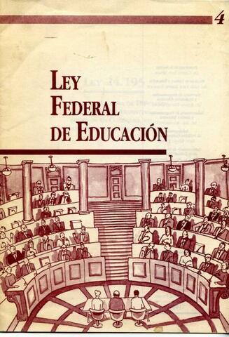 Se crea la Ley Federal de Educación.
