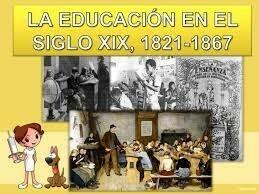 Antecedentes-La educación en el siglo XIX
