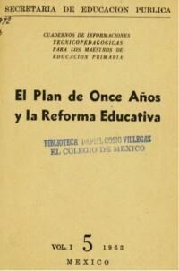 Plan Nacional para el Mejoramiento y la Expansión de la Educación Primaria, mejor conocido como Plan de Once años.