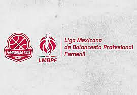 Liga Mexicana de Baloncesto Profesional Femenil (LMBPF)