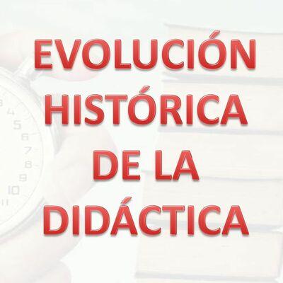Evolución histórica de la didáctica. timeline