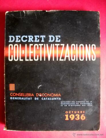 El Decreto de Colectivizaciones.