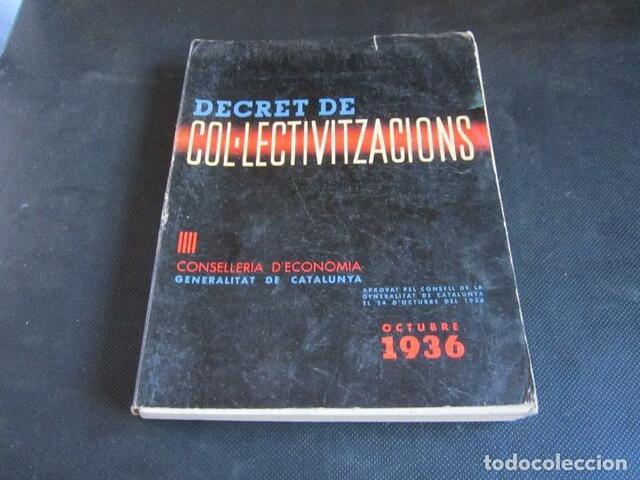 Es promulga el Decret de Col·letivitzacions