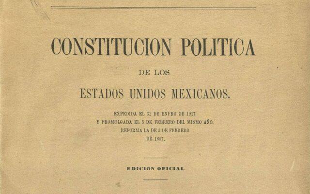 Constitucion de 1917 garantiza alimentación digna a cada mexicano..