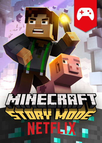 Minecraft Story Mode is released on Netflix