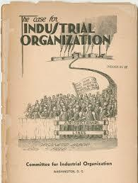 Committee for Industrial Organization(2nd New Deal)