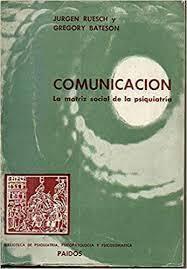 Comunicación: la matriz social de la psiquiatría.