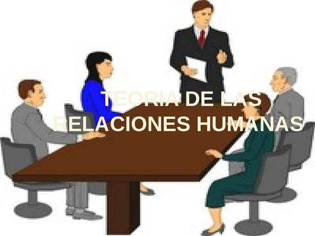 INICIO DE LA TEORÍA DE LAS RELACIONES HUMANAS