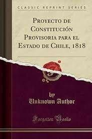 Proyecto de Constitución Provisoria para el Estado de Chile