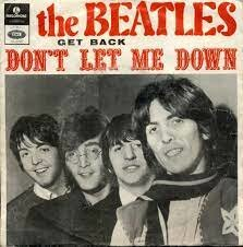 Don't Let me Down.