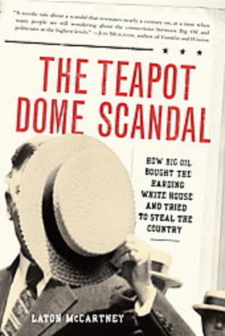 The Teapot Dome scandal begins
